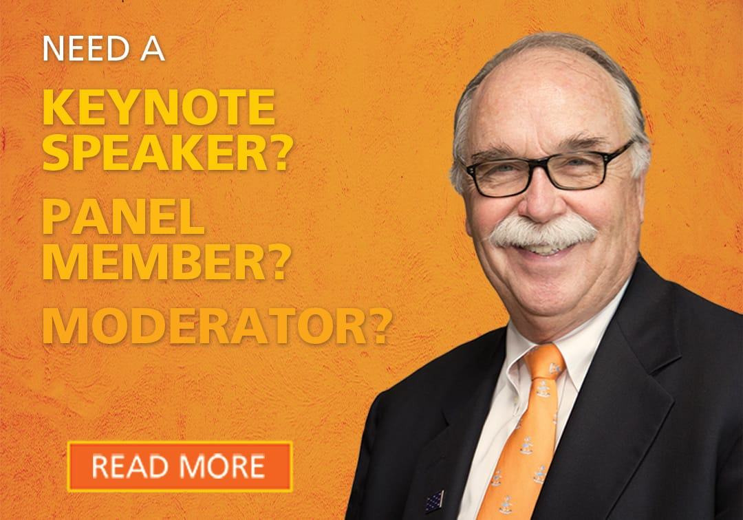 Need a Keynote Speaker? Panel Member? Moderator?